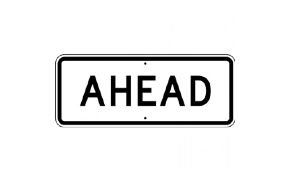 """AHEAD Informational Sign - 30""""x12"""""""