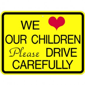 "Drive Carefully Sign 2 - 24""x18"""