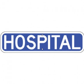 "Hospital Sign 2 - 24""x6"""