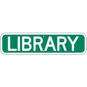 """Library Sign 2 - 24""""x6"""""""