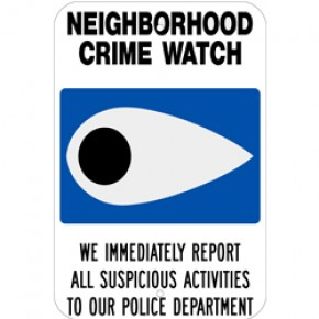 "Neighborhood Watch Sign 2 - 12""x18"""